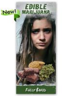 Edible Marijuana NEW
