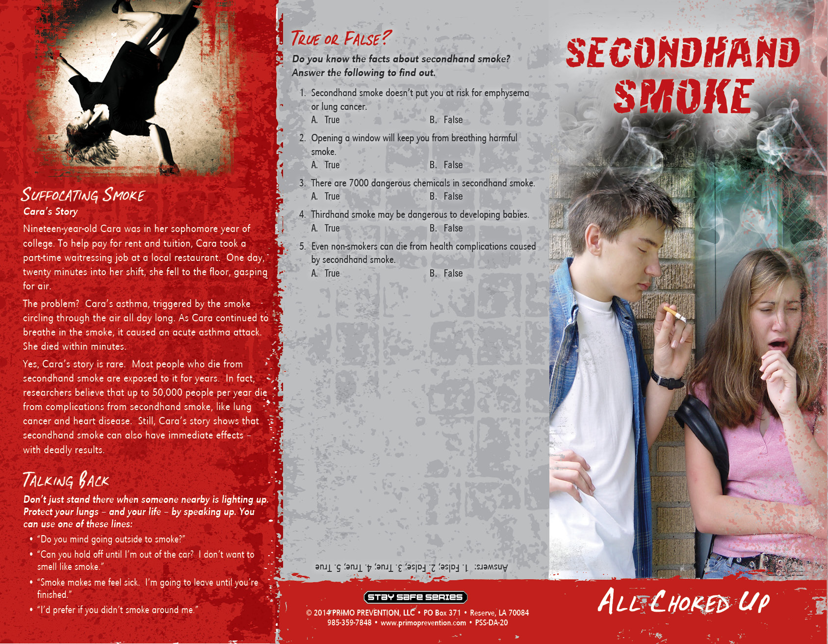 secondhand smoking Children are especially at risk of lung damage and illness from inhaled smoke studies have shown a clear link between secondhand smoke and asthma in young people.