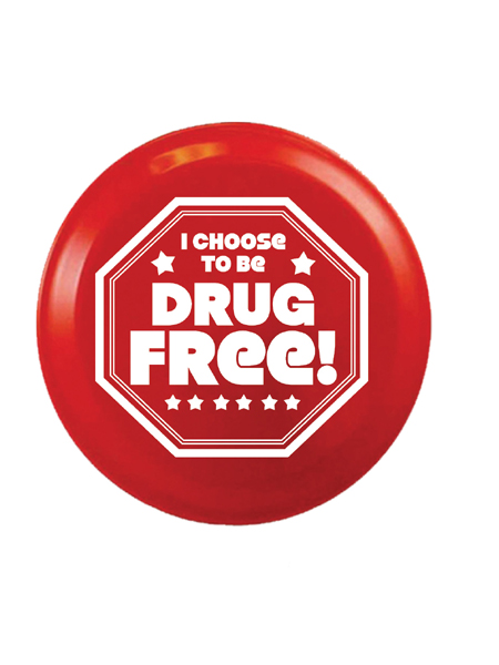 Choose-drug-free-9-inch-dis
