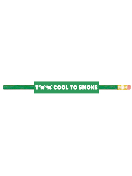 Too-cool-to-smoke-pencil