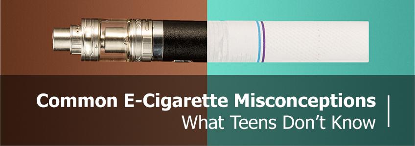 Common E-Cigarette Misconceptions